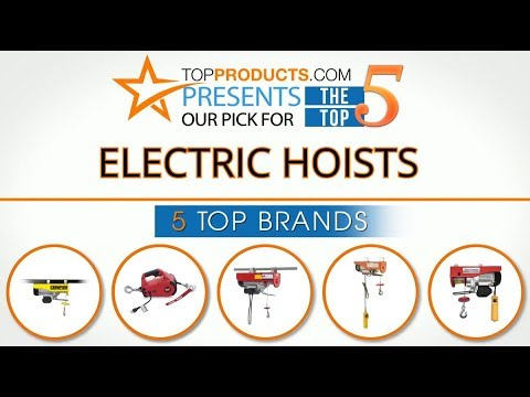 Best Electric Hoist Reviews  – How to Choose the Best Electric Hoist